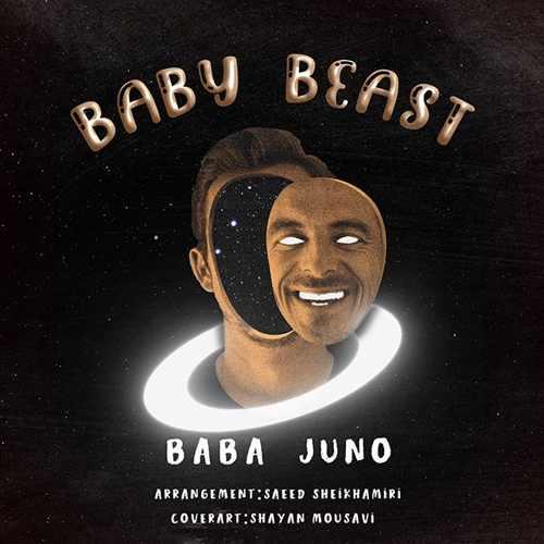دانلود موزیک جدید Baby Beast از باباجونو