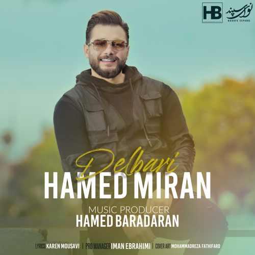 دانلود موزیک جدید دلبری از حامد میران