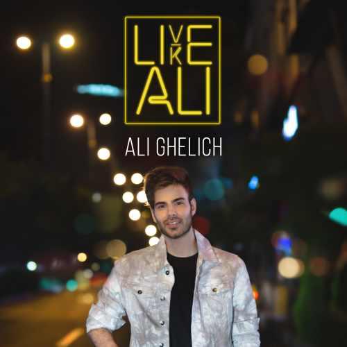 دانلود موزیک جدید Live Like Ali از علی قلیچ