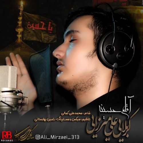 دانلود موزیک جدید آقام حسینه از علی میرزایی