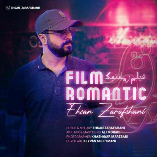 دانلود موزیک جدید فیلم رمانتیک از احسان زرافشانی