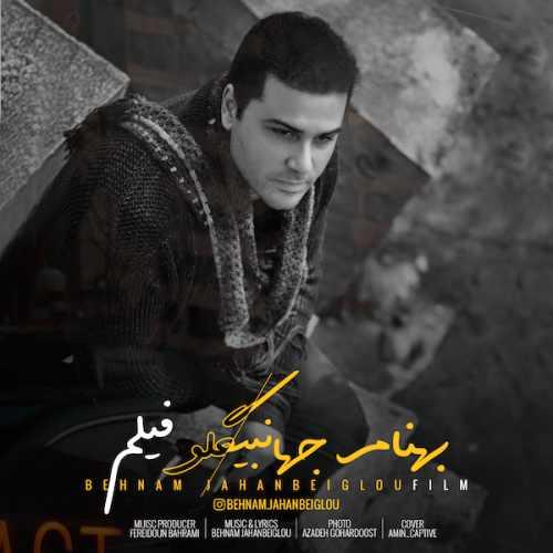 دانلود موزیک جدید فیلم از بهنام جهانبیگلو