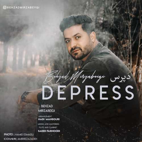 دانلود موزیک جدید دپرس از بهزاد میرزا