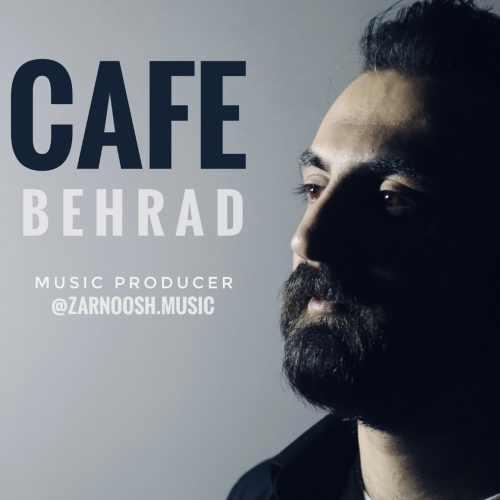 دانلود موزیک جدید کافه از بهراد