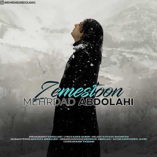 دانلود موزیک جدید زمستون از مهرداد عبدالهی