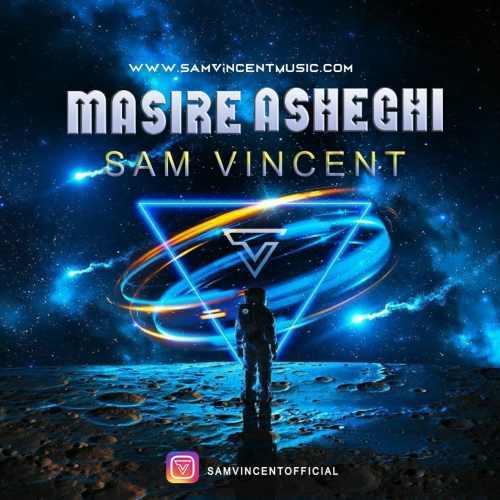 دانلود موزیک جدید مسیر عاشقیچ از سم وینسنت