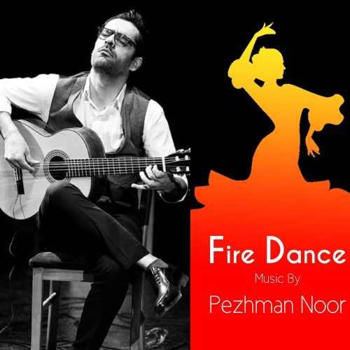 دانلود موزیک جدید رقص آتش از پژمان نور