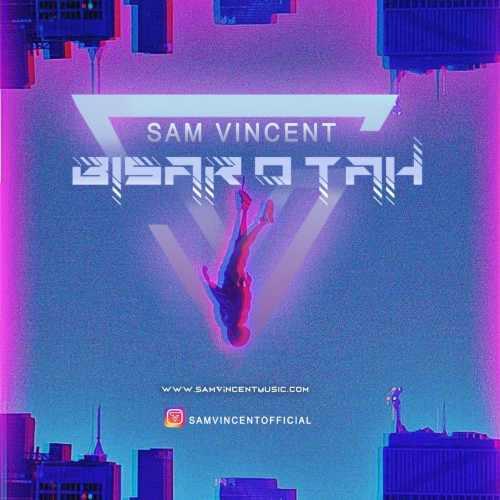 دانلود موزیک جدید بی سر و ته از سم وینستت