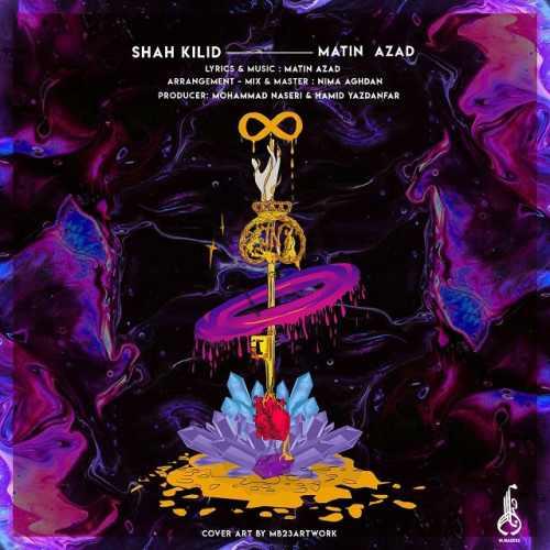 دانلود موزیک جدید شاه کلید از متین آزاد