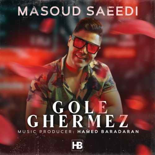 دانلود موزیک جدید گل قرمز از مسعود سعیدی