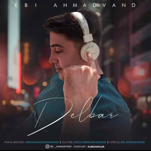دانلود موزیک جدید دلبر از ابی احمدوند